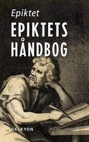 Epiktets Håndbog af Epiktet