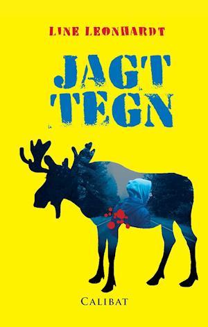 Tidsmæssigt Få Jagttegn af Line Leonhardt som Paperback bog på dansk IC-17