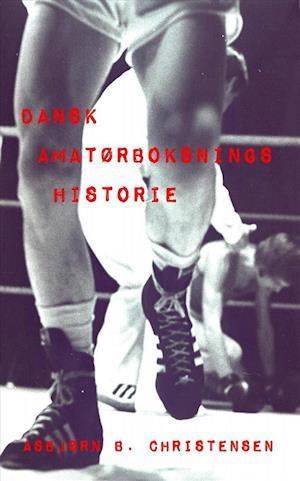 Dansk amatørboksnings historie
