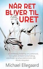 Når ret bliver til uret