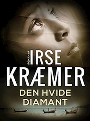 Den Hvide Diamant af Irse Kræmer