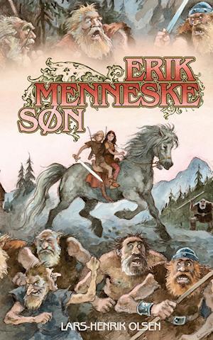 Bog paperback Erik Menneskesøn af Lars-Henrik Olsen