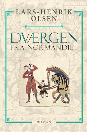 Bog paperback Dværgen fra Normandiet af Lars-Henrik Olsen