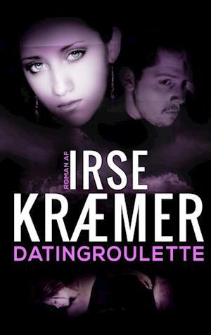 Bog, paperback Datingroulette af Irse Kræmer