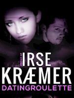 Dating Roulette af Irse Kræmer