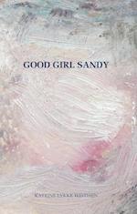 Good Girl Sandy