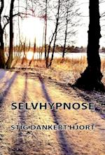 Selvhypnose af Stig Dankert Hjort