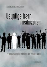 Usynlige børn i risikozonen