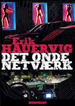 Det onde netværk af Erik Hauervig