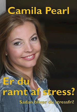 Er du ramt af stress?