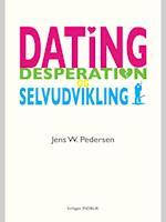 Dating, desperation og selvudvikling