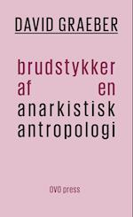 Brudstykker af en anarkistisk antropologi (OVO, nr. 25)
