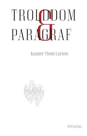 Bog, hæftet Trolddom og paragraf af Kasper Them Larsen