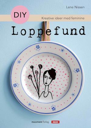DIY Loppefund af Lene Nissen