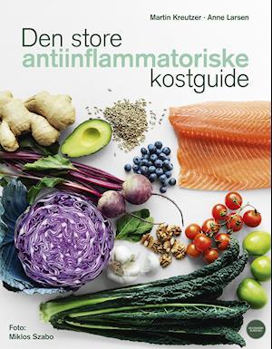 Den store antiinflammatoriske kostguide-Anne Larsen-Bog