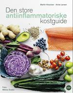 Den store antiinflammatoriske kostguide af Anne Larsen, Martin Kreutzer