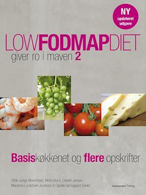 Low fodmap diet – giver ro i maven 2 af Stine Junge Albrechtsen, Mette Borre, Lisbeth Jensen