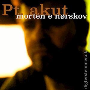 Pt. Akut af Morten Nørskov