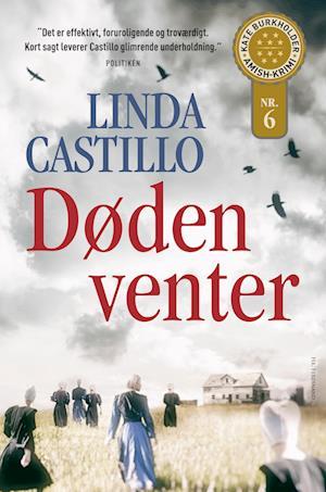 Døden venter af Linda Castillo