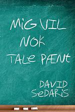 Mig vil nok tale pænt af David Sedaris