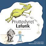 Pruttedyret Lafunk - og andre af Børges skøre drømme