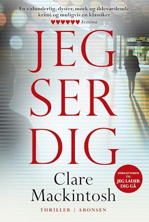 Bog, hæftet Jeg ser dig af Clare Mackintosh