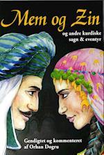 Mem og Zin og andre kurdiske sagn & eventyr
