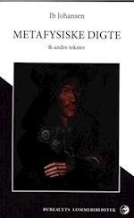 Metafysiske digte & andre tekster (Bureauets lommebibliotek)