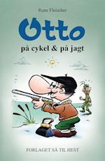 Otto på cykel & på jagt af Rune Fleischer