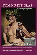 Tøm nu dit glas, se døden på dig venter (Skrifter / udgivet af Selskabet Bellman i Danmark, nr. 7)