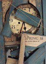 Tidsskriftet Spring nr. 38: Sæt verden ikke er til