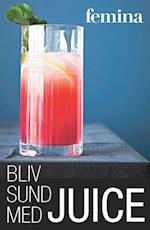 Bliv sund med juice