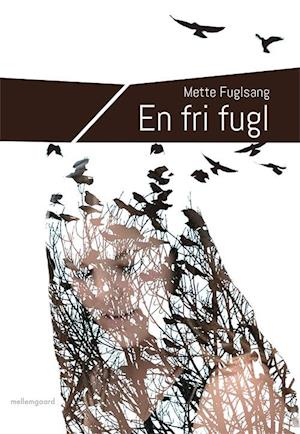 En fri fugl
