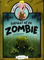 Forfulgt af en zombie (Vores lærer fortæller)