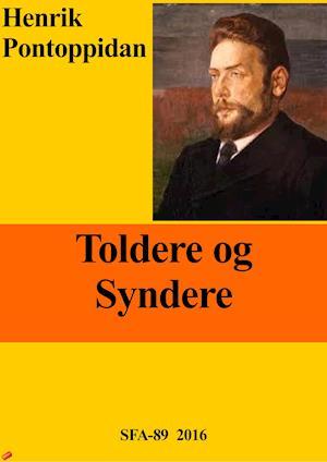 Toldere og Syndere af Henrik Pontoppidan