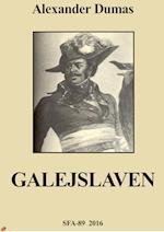 Galejslaven af Alexander Dumas