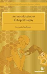 An Introduction to Robophilosophy af Spyros G. Tzafestas