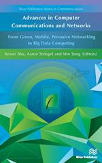 Advances in Computer Communications and Networks (River Publishers series in communications)