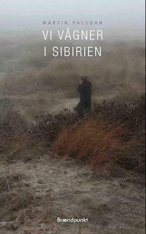 Vi vågner i Sibirien