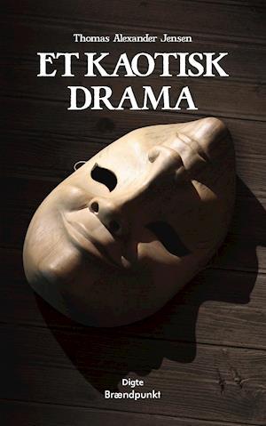 Et kaotisk drama