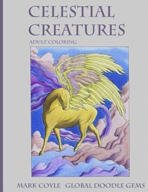 Bog, paperback Celestial Creatures af Global Doodle Gems, Mark Coyle