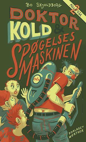 Doktor Kold og spøgelsesmaskinen