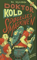 Doktor Kold og spøgelsesmaskinen (Milo og Tråd, nr. 2)