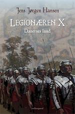 Legionæren. Danernes land (Legionæren X)