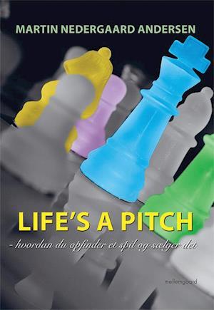 Life's a pitch-Martin Nedergaard Andersen-Bog