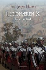 Legionæren X – Danernes land (Legionæren, nr. 10)