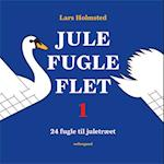 Jule-fugle-flet 1 af Lars Holmsted