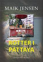Rotter i Pattaya af Maik Jensen