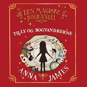 Tilly og bogvandrerne - Den magiske boghandel
