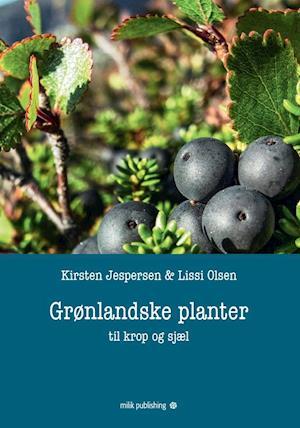Grønlandske planter til krop og sjæl